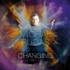 """""""Changing"""" –Michał Rudaś"""