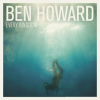 "Ben Howard – ""Every Kingdom"""