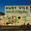 """Wakin On A Pretty Daze"" – Kurt Vile"