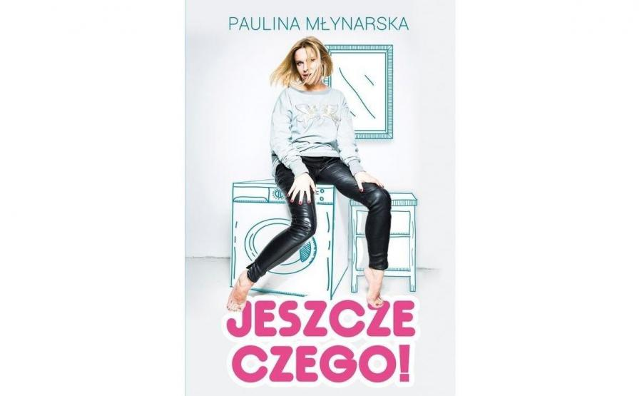 okładka książki Pauliny Młynarskiej
