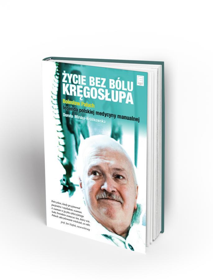 """Okładka książki """"Życie bez bólu kręgosłupa"""" Doroty Mirskiej-Królikowskiej"""