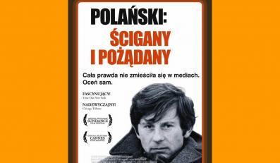 """Plakat filmu """"Roman Polański. Ścigany i pożądany"""""""