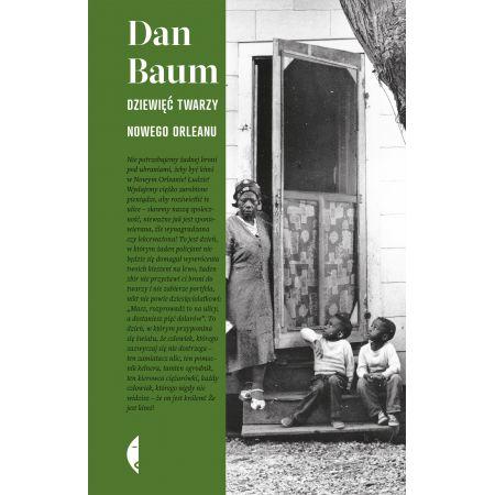Dziewięć twarzy Nowego Orleanu | Dan Baum